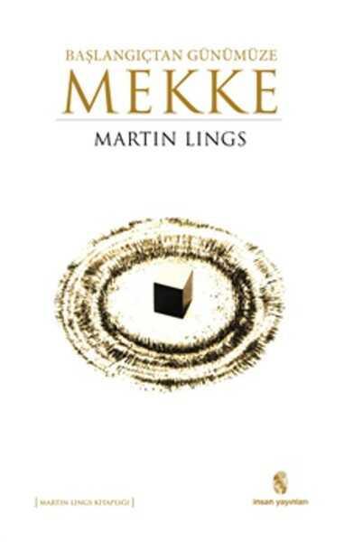 İnsan Yayınları - Başlangıçtan Günümüze Mekke