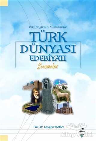 Grafiker Yayınları - Başlangıçtan Günümüze Türk Dünyası Edebiyatı
