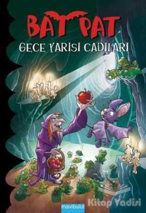 Mavibulut Yayınları - Bat Pat 2 - Gece Yarısı Cadıları