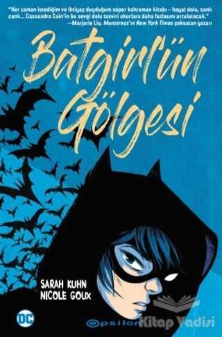 Epsilon Yayınevi - Batgirl'ün Gölgesi