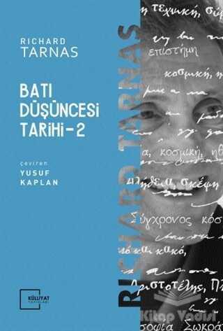 Külliyat Yayınları - Batı Düşüncesi Tarihi 2