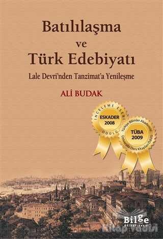 Bilge Kültür Sanat - Batılılaşma ve Türk Edebiyatı