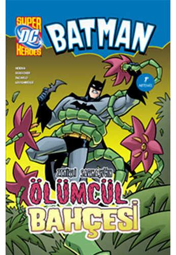 Artemis Yayınları - Batman Zehirli Sarmaşık'ın Ölümcül Bahçesi