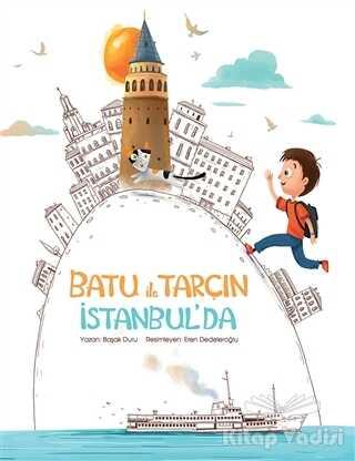 MEAV Yayıncılık - Batu ile Tarçın İstanbul'da