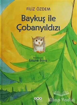 Yapı Kredi Yayınları - Baykuş ile Çobanyıldızı