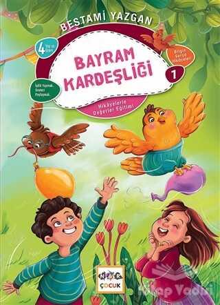 Nar Yayınları - Bayram Kardeşliği - Bilgin Serçe Hikayeleri 1