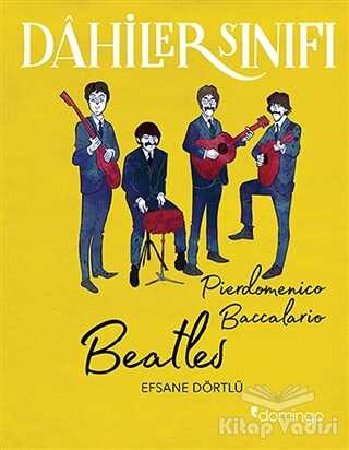 Domingo Yayınevi - Beatles - Dahiler Sınıfı