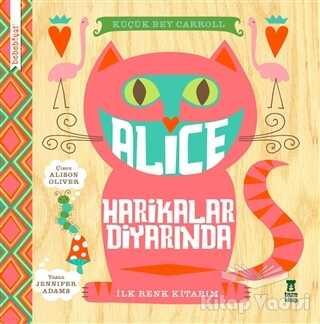 Taze Kitap - Bebebiyat - Alice Harikalar Diyarında