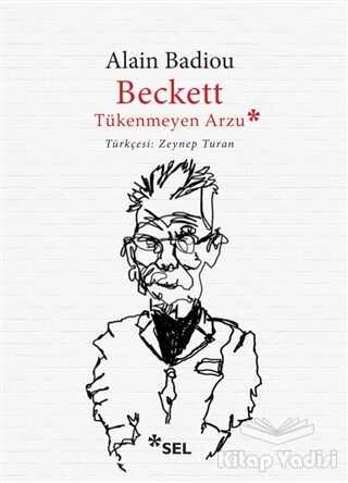 Sel Yayıncılık - Beckett, Tükenmeyen Arzu