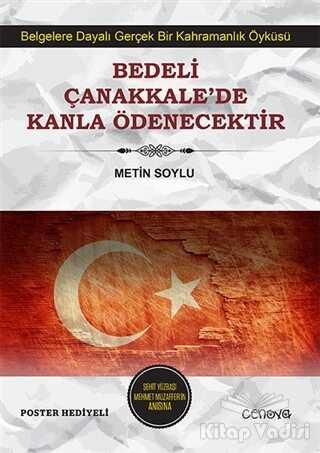 Cenova Yayınları - Bedeli Çanakkale'de Kanla Ödenecektir