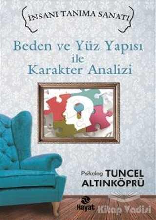 Hayat Yayınları - Beden ve Yüz Yapısı ile Karakter Analizi
