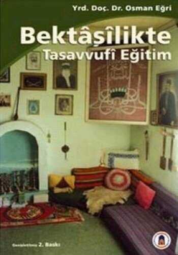 Horasan Yayınları - Bektaşilikte Tasavvufi Eğitim