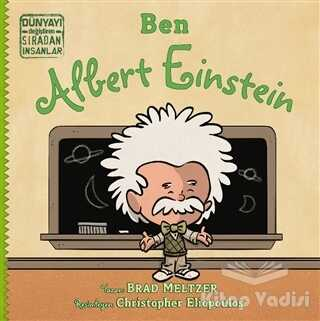 İndigo Çocuk - Ben Albert Einstein - Dünyayı Değiştiren Sıradan İnsanlar