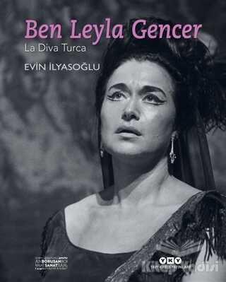 Yapı Kredi Yayınları Kültür - Ben Leyla Gencer