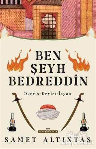 Timaş Yayınları - Ben Şeyh Bedreddin