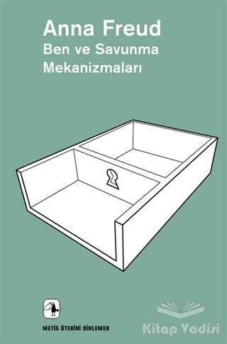 Metis Yayınları - Ben ve Savunma Mekanizmaları