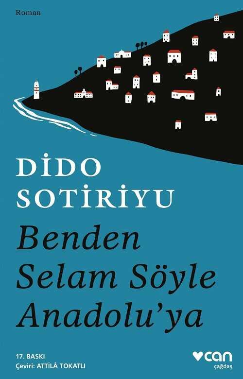 Can Yayınları - Benden Selam Söyle Anadolu'ya