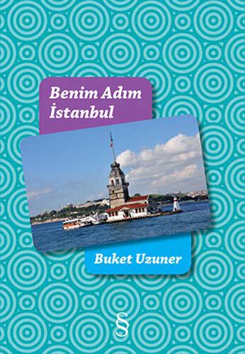 Everest Yayınları - Benim Adım İstanbul