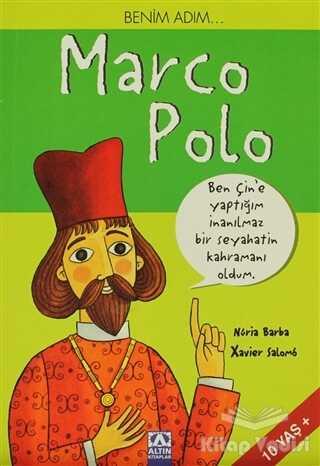 Altın Kitaplar - Benim Adım... Marco Polo