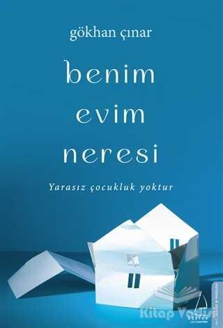 Destek Yayınları - Benim Evim Neresi