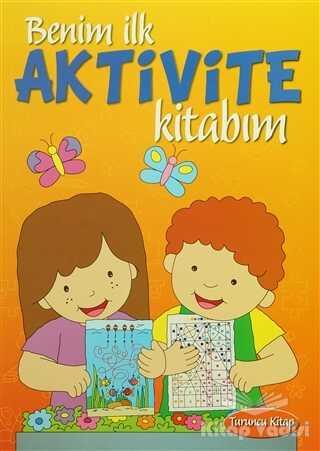 Parıltı Yayınları - Benim İlk Aktivite Kitabım - Turuncu Kitap
