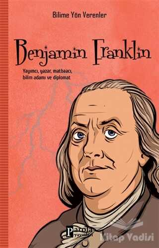 Parola Yayınları - Benjamin Franklin - Bilime Yön Verenler