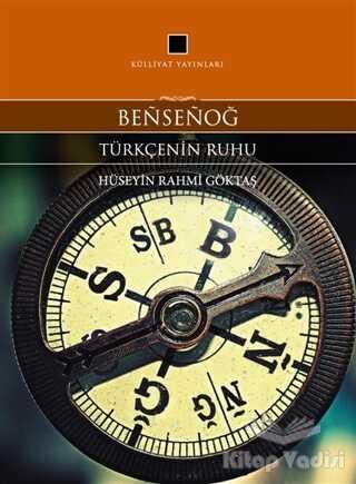 Külliyat Yayınları - Bensenog - Türkçenin Ruhu