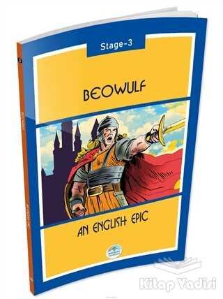 Maviçatı Yayınları - Beowulf An English Epic Stage 3