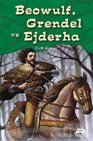 Martı Çocuk Yayınları - Beowulf, Grendel ve Ejderha
