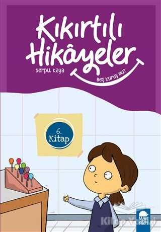 Mavi Kirpi Yayınları - Beş Kuruş Mu - Kıkırtılı Hikayeler (3. Sınıf)
