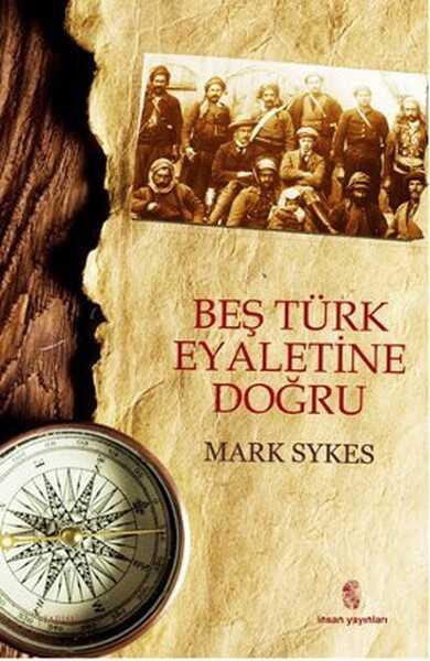 İnsan Yayınları - Beş Türk Eyaletine Doğru