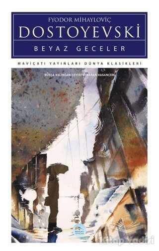 Maviçatı Yayınları - Beyaz Geceler