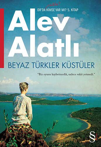 Everest Yayınları - Beyaz Türkler Küstüler