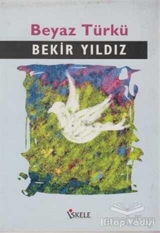 İskele Yayıncılık - Beyaz Türkü