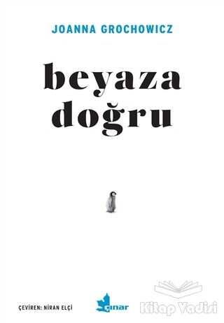 Çınar Yayınları - Beyaza Doğru