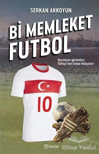 Teras Kitap - Bi Memleket Futbol
