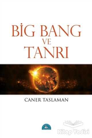 İstanbul Yayınevi - Big Bang ve Tanrı