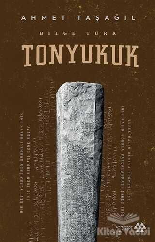 Yeditepe Yayınevi - Bilge Türk - Tonyukuk