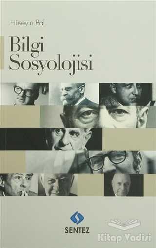 Sentez Yayınları - Bilgi Sosyolojisi