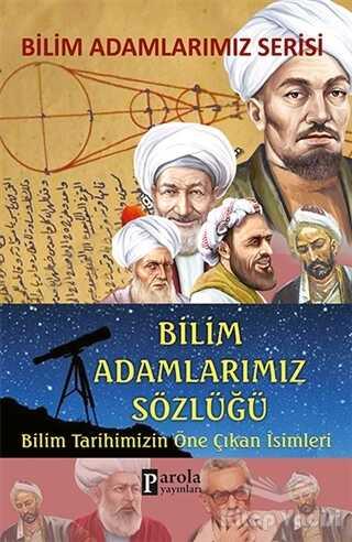 Parola Yayınları - Bilim Adamlarımız Sözlüğü