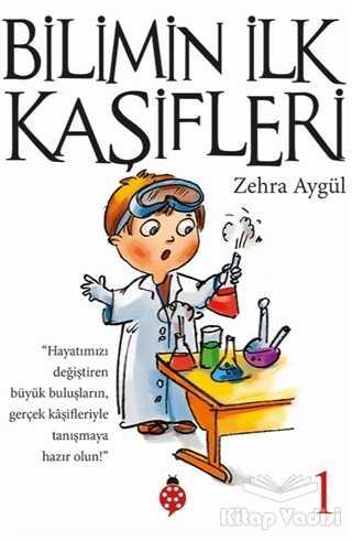 Uğurböceği Yayınları - Bilimin İlk Kaşifleri 1