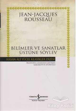 İş Bankası Kültür Yayınları - Bilimler ve Sanatlar Üstüne Söylev