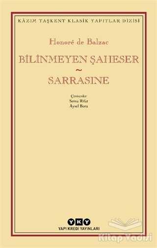 Yapı Kredi Yayınları - Bilinmeyen Şaheser - Sarrasine