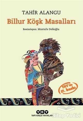 Yapı Kredi Yayınları - Billur Köşk Masalları