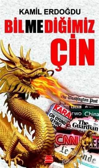 Kırmızı Kedi Yayınevi - Bilmediğimiz Çin