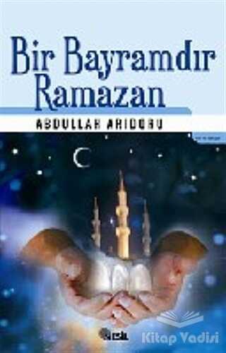 Nesil Yayınları - Bir Bayramdır Ramazan