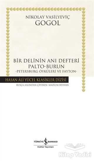 İş Bankası Kültür Yayınları - Bir Delinin Anı Defteri