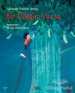 Yapı Kredi Yayınları - Bir Dileğin Varsa