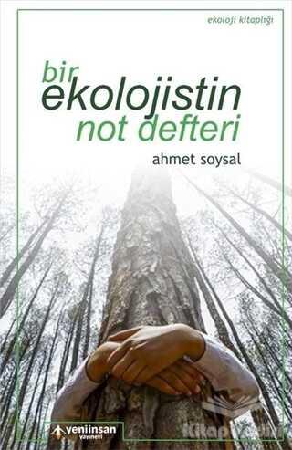 Yeni İnsan Yayınları - Bir Ekolojistin Not Defteri