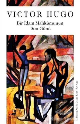 Olimpos Yayınları - Klasikler - Bir İdam Mahkumunun Son Günü